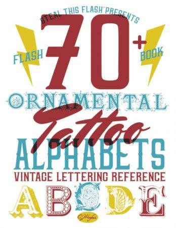 70+ Ornamental Tattoo Alphabets Vintage Lettering Reference